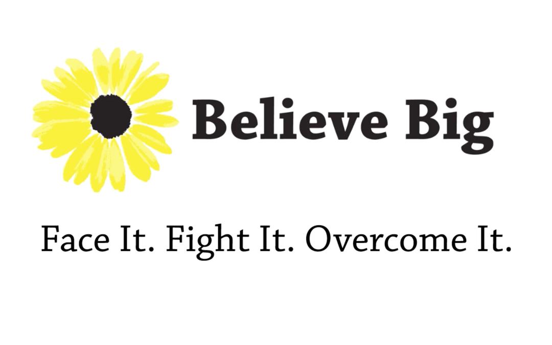 Believe Big